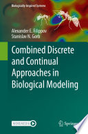 Combined Discrete and Continual Approaches in Biological Modelling