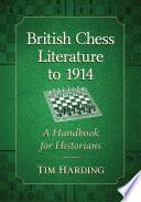 British Chess Literature To 1914