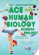 Ace Your Human Biology Science Project