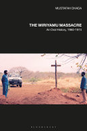 The Wiriyamu Massacre
