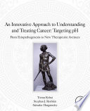 An Innovative Approach To Understanding And Treating Cancer Targeting Ph Book PDF