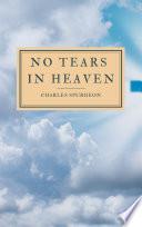 No Tears In Heaven Book PDF