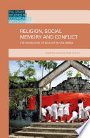 Religion  Social Memory and Conflict