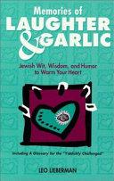 Memories of Laughter   Garlic