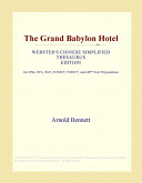 Download The Grand Babylon Hotel (Webster's Chinese Simplified Thesaurus Edition) Pdf