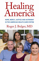 Healing America: Hope, Mercy, Justice and Autonomy in the ...