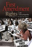 First Amendment Rights An Encyclopedia 2 Volumes