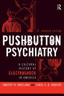 Pushbutton Psychiatry
