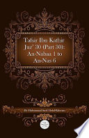 Tafsir Ibn Kathir Juz 30 Part 30 An Nabaa 1 To An Nas 6 Book