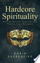 Hardcore Spirituality