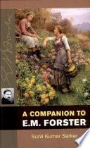A Companion to E M  Forster