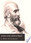 Annals of the Artists of Spain Book PDF