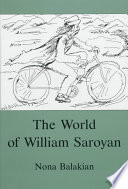 Read Online The World of William Saroyan For Free