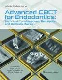 Advanced CBCT for Endodontics