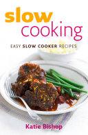 Slow Cooking  Easy Slow Cooker Recipes