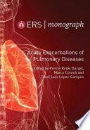 """Acute Exacerbations of Pulmonary Diseases"" by Pierre-Régis Burgel, Marco Contoli, José Luis López-Campos"