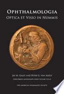 Ophthalmologia Optica   Visio in Nummis