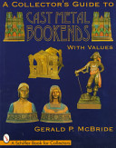 A Collector's Guide to Cast Metal Bookends ebook