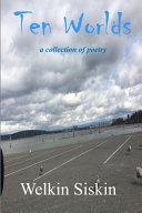 Ten Worlds  a Collection of Poems