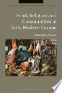 Food Religion And Communities In Early Modern Europe