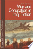 War and Occupation in Iraqi Fiction