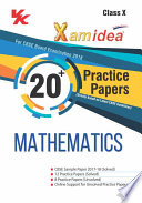 Xam idea 20+ Practice Papers Mathematics Class 10 - 2018