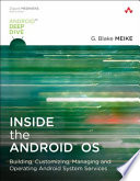 Inside the Android OS  : Building, Customizing, Managing and Operating Android System Services