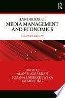 Handbook of Media Management and Economics Book
