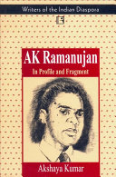 A K Ramanujan In Profile And Fragment