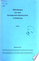 Mitteilungen aus dem Geologisch-Palaontologisches Institut der Universitat Hamburg