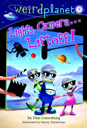 Pdf Weird Planet #5: Lights, Camera...Liftoff!