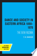 Dance and Society in Eastern Africa