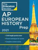 Princeton Review AP European History Prep  2021