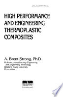 High performance and engineering thermoplastic composites