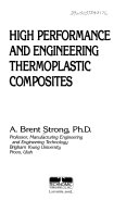 High Performance & Engineering Thermoplastic Composites