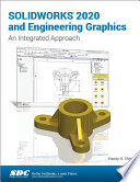 SOLIDWORKS 2020 and Engineering Graphics Book