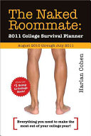 The Naked Roommate 2011 College Survival Planner