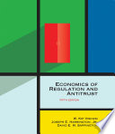 Economics of Regulation and Antitrust  fifth edition
