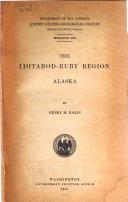 The Iditarod-Ruby Region, Alaska