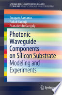 Photonic Waveguide Components On Silicon Substrate Book PDF