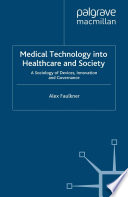 Medical Technology Into Healthcare And Society Book PDF