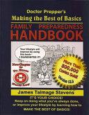 Doctor Prepper s Making the Best of Basics  Family Preparedness Handbook