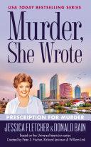 Murder  She Wrote  Prescription For Murder