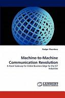 MacHine to MacHine Communication Revolution