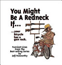 You Might Be a Redneck If . . .