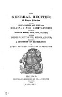 The general reciter  a unique selection of the most admired and popular readings and recitations