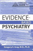 Concise Guide to Evidence based Psychiatry