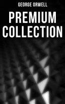 George Orwell - Premium Collection