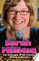 Sarah Millican The Biography Of The Funniest Woman In Britain