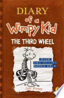 Diary of a Wimpy Kid  The Third Wheel  Book 7  Book